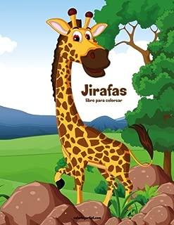Jirafas libro para colorear 1 (Volume 1) (Spanish Edition)