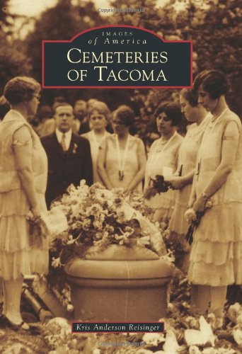 Cemeteries of Tacoma (Images of America)