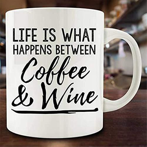 N\A La Vida es lo Que Pasa Entre Taza de café y Vino, Taza de Vino