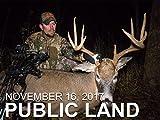 November 16 - Public Land: Self-Filmed Bow Kill at 8 Yards, Public Land Tactics