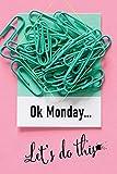 OK Monday? Let?s do this: Checklistenbuch mit To Do Listen zum Planen und Abhaken - redlo planer