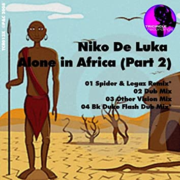 Alone in Africa Part 2