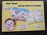 Bodo Besen und der Kamin in den Bergen - Klaus H Sindern