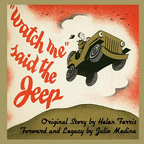Watch Me Said The Jeep - A Classic Children's Storybook