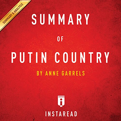Summary of Putin Country by Anne Garrels | Includes Analysis Titelbild