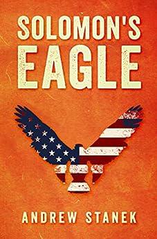 Solomon's Eagle by [Andrew Stanek]