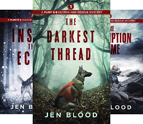 The Flint K-9 Search And Rescue Mysteries (3 Book Series)