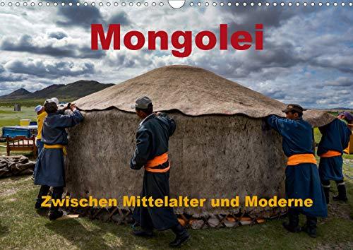 Mongolei - Zwischen Mittelalter und Moderne (Wandkalender 2021 DIN A3 quer)
