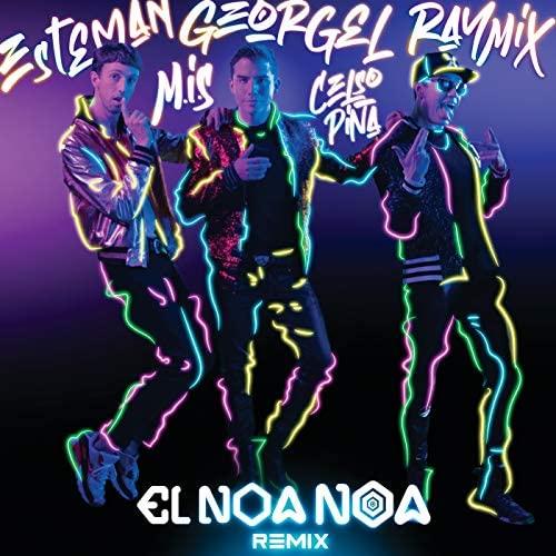 Georgel, Esteman & Raymix feat. Celso Piña & Mexican Institute Of Sound