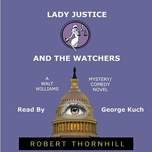 Lady Justice and the Watchers audiobook cover art