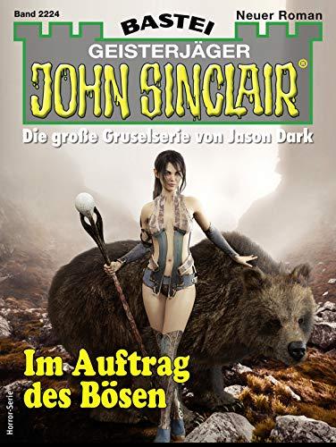 John Sinclair 2224 - Horror-Serie: Im Auftrag des Bösen