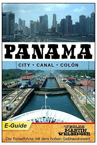 Panama - VELBINGER Verlag: City - Canal - Colón (German Edi