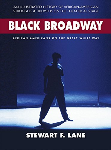 Image of Black Broadway: African Americans on the Great White Way