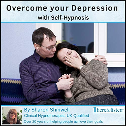 Overcome Your Depression with Self-Hypnosis cover art