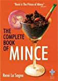 The Complete Book of Mince by Rene La Sagne (2008-09-25)