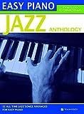 Jazz anthology. Easy piano. Ediz. italiana