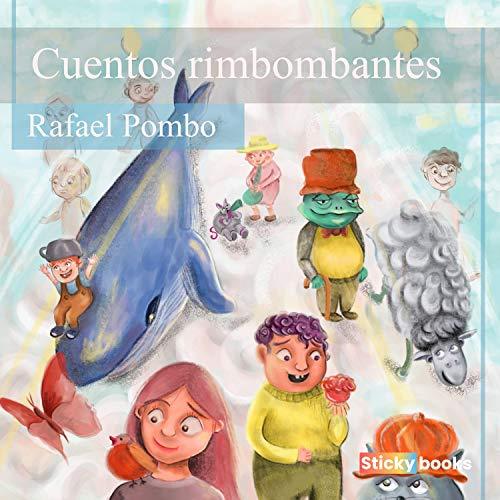 Cuentos Rimbombantes Audiobook By Rafael Pombo cover art