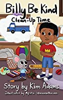 Billy Be Kind: Clean-Up Time