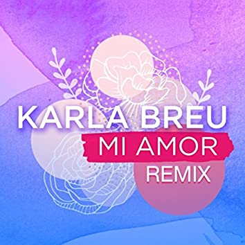 Mi Amor (Remix)