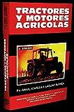 TRACTORES Y MOTORES AGRICOLAS