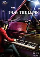 """ルパン三世「PLAY THE LUPIN """"CLIPS」"""" [DVD]"""