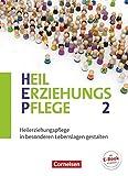 Heilerziehungspflege - Aktuelle Ausgabe - Band 2: Heilerziehungspflege in besonderen Lebenslagen gestalten - Fachbuch