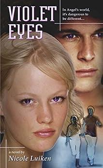 Violet Eyes by [Nicole Luiken]