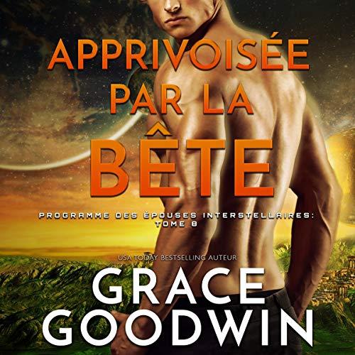 Apprivoisée par la Bête [Tamed by the Beast] cover art