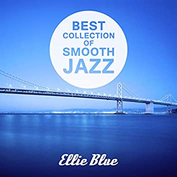 Best Collection of Smooth Jazz