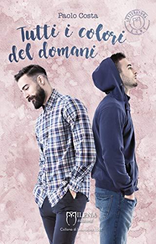 Tutti i colori del domani eBook: Costa, Paolo: Amazon.it: Kindle Store