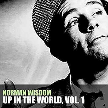 Up in the World, Vol. 1