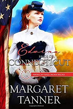 Edwina: Bride of Connecticut - Book #5 of the American Mail-Order Brides