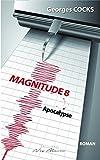 Magnitude 8: Apocalypse (French Edition)