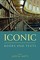 Iconic Books and Texts (Comparative Research on Iconic and Performative Texts)