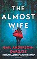 The Almost Wife: A Novel
