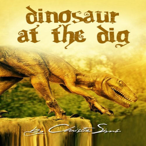Dinosaur at the Dig cover art