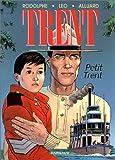 Trent, tome 8 - Petit Trent