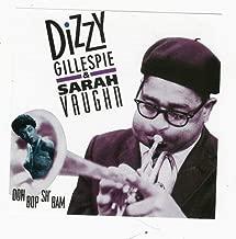 Dizzie Gillispie & Sarah Vaughn - Ooh Bob Sh' Bam