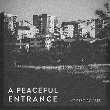 A peaceful Entrance