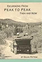 Excursions from Peak to Peak Then and Now