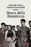 Storia della Resistenza...