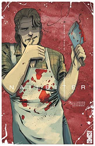 Nailbiter - Tome 01: Le sang va couler