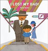I Lost My Dad (Children's Books from Around the World)