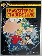 Les nouvelles aventures de Fripounet et Marisette, tome 3 - Le mystère du clair de lune de Grégory
