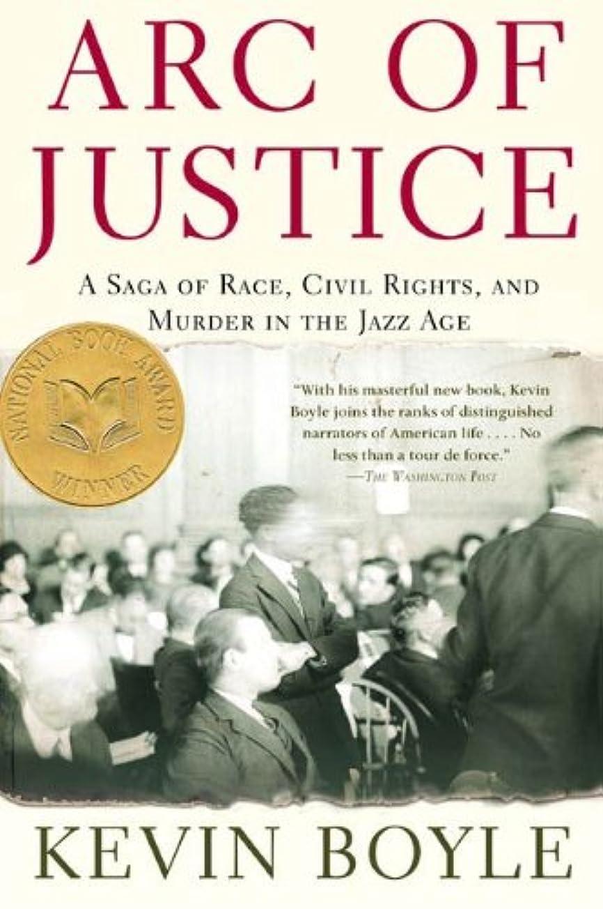 宿命黙ネコArc of Justice: A Saga of Race, Civil Rights, and Murder in the Jazz Age (English Edition)
