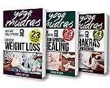 Mudras: Mudras for Weight Loss, Mudras for Awakening Chakras, Mudras for Healing (English Edition)