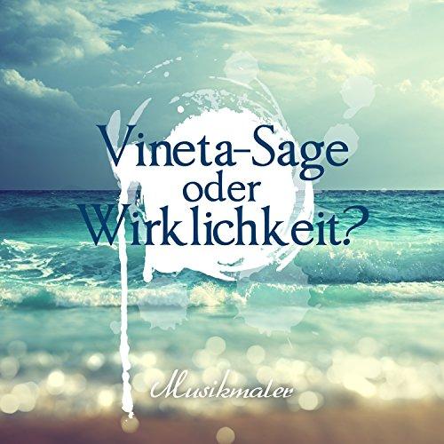 Vineta: Sage oder Wirklichkeit?