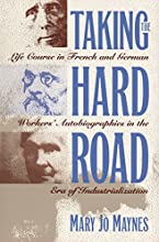 Taking the Hard Road: Life Course in French and German Workers