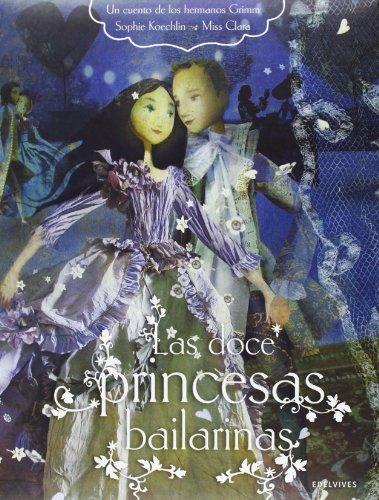 Las doce princesas bailarinas (Novela Juvenil Chicas)