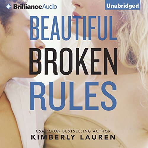 Beautiful Broken Rules audiobook cover art